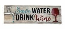 Water & Wine Decorative Sign