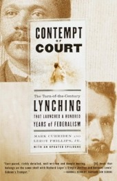 """""""Contempt of Court: The Turn-of-the-Century Lynching That Launched a Hundred Years of Federalism"""" by Mark Curriden & Leroy Phillips.     More on the book subject here:   http://www.abajournal.com/magazine/article/a_supreme_case_of_contempt/"""