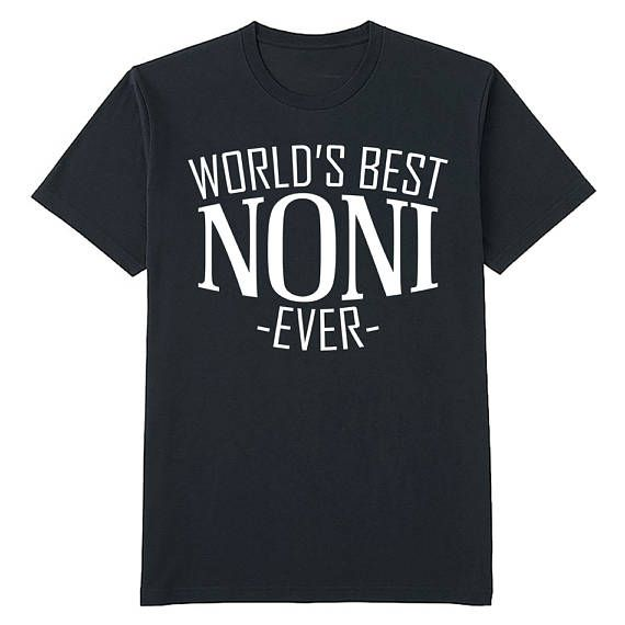 Worlds best noni ever t shirt mothers day gift for