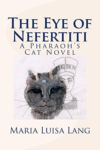 Tome Tender: The Eye of Nefertiti by Maria Luisa Lang