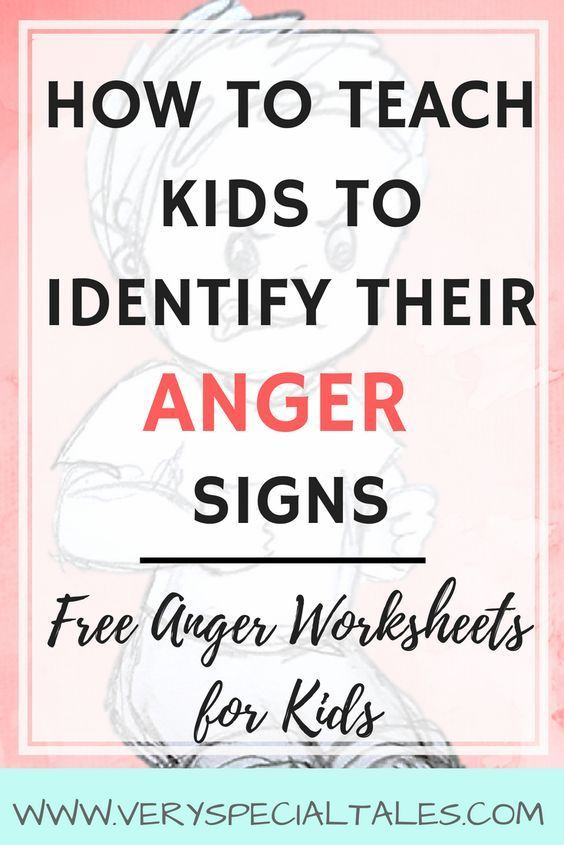 How To Teach Kids About Anger Signs Anger Worksheets For