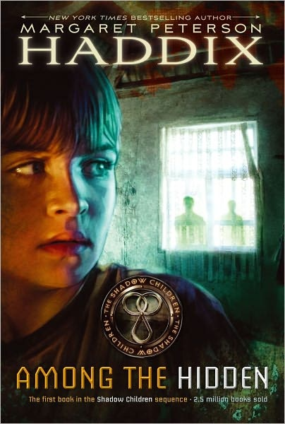 Among the Hidden by Margaret Peterson Haddix. 2002