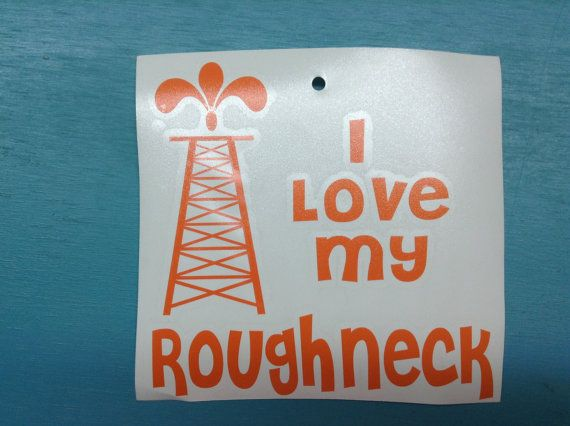 I love my Roughneck Tool Pusher Company Man by SouthernTreasuresMS