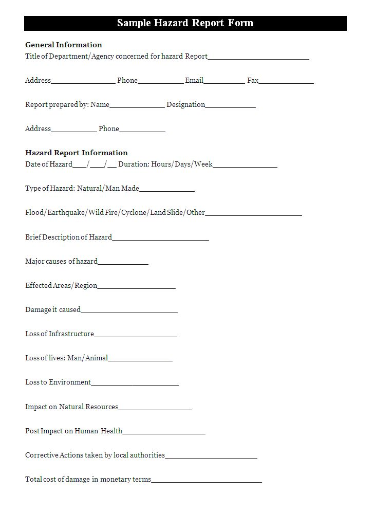 a hazard report form is generally fill to report the