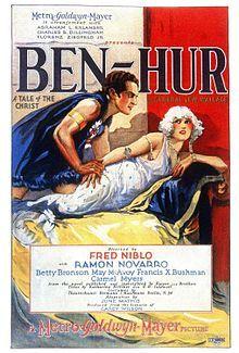 Ben Hur. Ramon Novarro, Francis X. Bushman, May McAvoy, Betty Bronson. Directed by Charles Brabin, Fred Niblo. MGM. 1925