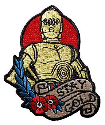Star Wars C-3PO Stay Gold Tattoo Art Embroidered Patch