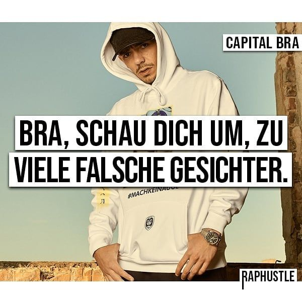 20 Deutschrap Zitate Conn3ctor Capital Bra Deutschrap Zitate Rapper Zitate Zitate