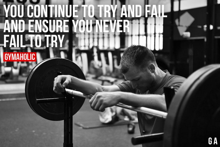 You Continue To Try And Fail And ensure you never fail to try. More motivation: https://www.gymaholic.co #fitness #motivation #gymaholic