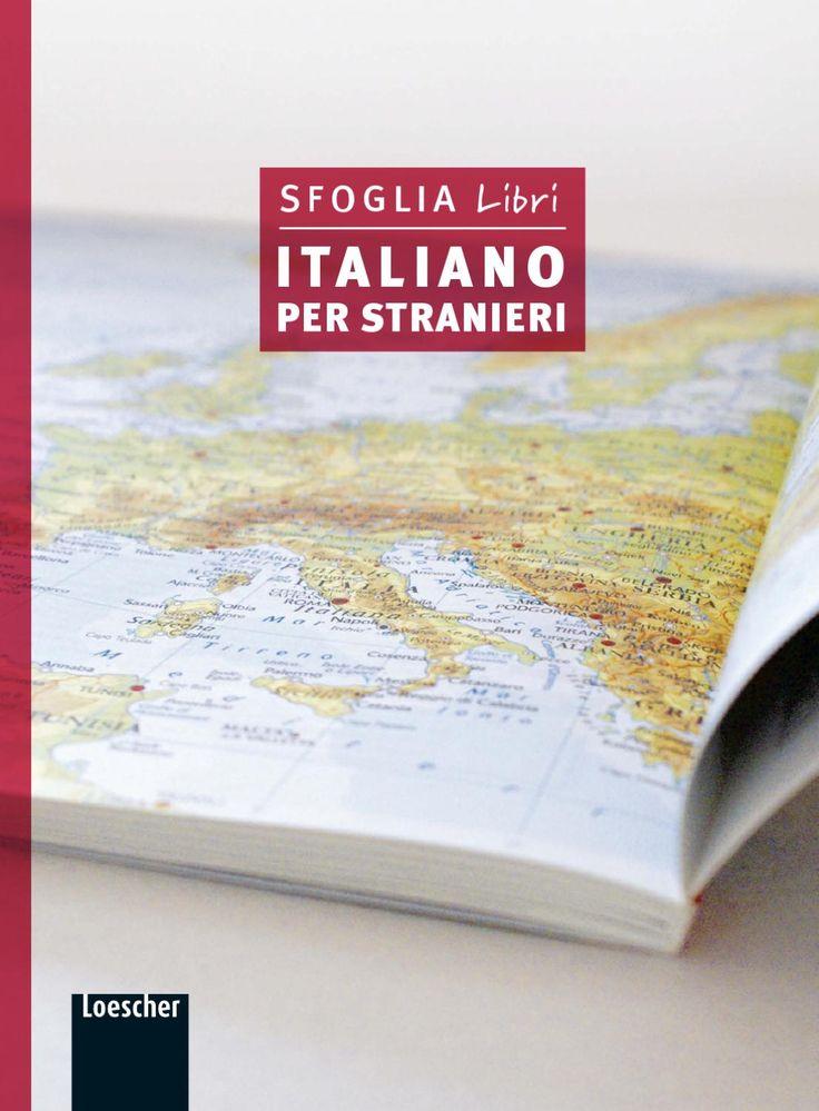 Una selezione di alcune pagine delle opere di Loescher Editore dedicate allo studio dell'italiano per stranieri. Visita il sito www.loescher.it/studiareitaliano
