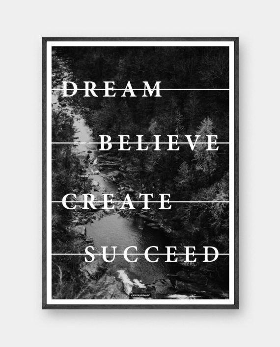 Believe - Motiverende plakat