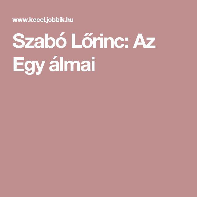 Szabó Lőrinc: Az Egy álmai
