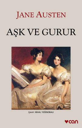 ask ve gurur - jane austen - can yayinlari http://www.idefix.com/kitap/ask-ve-gurur-jane-austen/tanim.asp