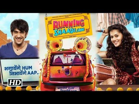 Running Shaadi | Taapsee Pannu | Amit Sadh | 2017 New Bollywood Movie In 720p HD - YouTube