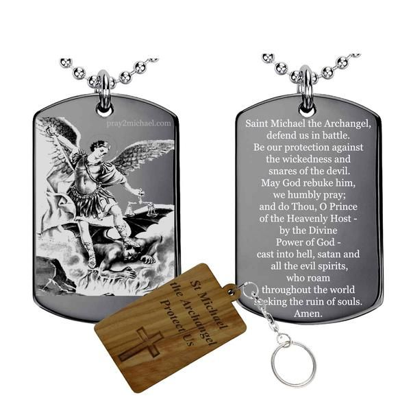 St Michael Gift Set Made in the Holy Land St Michael Homeland One New mirror-polished Stainless Steel dog tag One Holy Land olive wood of St michael short prayer Key Chain One Stainless steel ball chain  New mirror-polished silver Stainless Steel plated dog tag pendant. (St Michael on front and PRAYER to St Michael on Back) Comes with olivewood Key Chain which made in bethlehem from authentic HOLY LAND olive wood  Dimensions :2 inch X 1.2 inch (29mm X 50mm) Thickness:1.5mm Necklace…