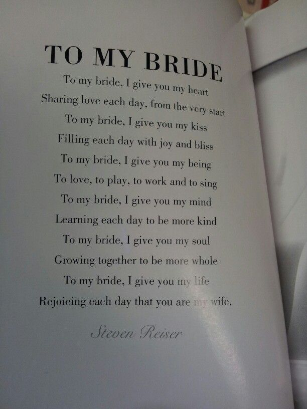 To My Bride Poem Could Be Used For The Groom S Vows
