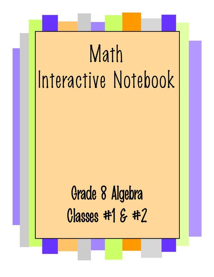 Grade 8 Algebra Interactive Notebook  Interactive Notebook for Ms. Dyer's 8th grade Algebra classes (2011-2012)