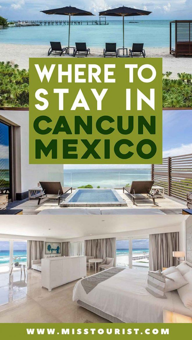Your Ultimate Guide For Where To Stay In Cancun Cancun Hotels Beach Vacation Resorts Mexico Resorts
