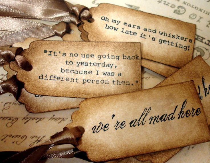 Alice in Wonderland quote tags...beautiful, need to order these