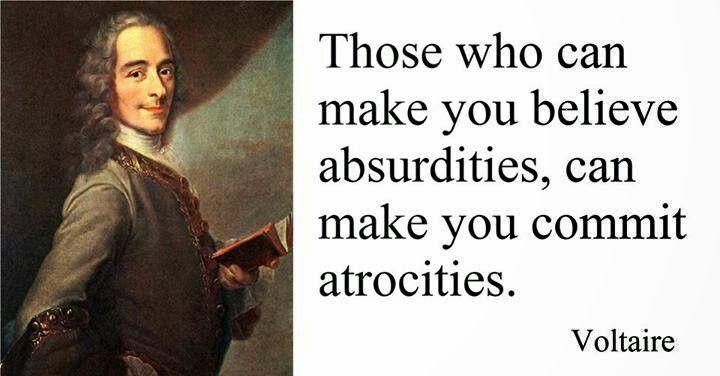 """""""Those who can make you believe absurdities, can make you commit atrocities.""""  Voltaire #wendyheston #charmiesbywendy"""