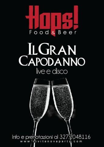 """HOPS RESTAURANT insieme a Le Rimmel """"IL GRAN CAPODANNO"""" GRAN VEGLIONE & DOPO CENA con musica LIVE & DISCO 327.2048116 http://ow.ly/i/42uzT"""