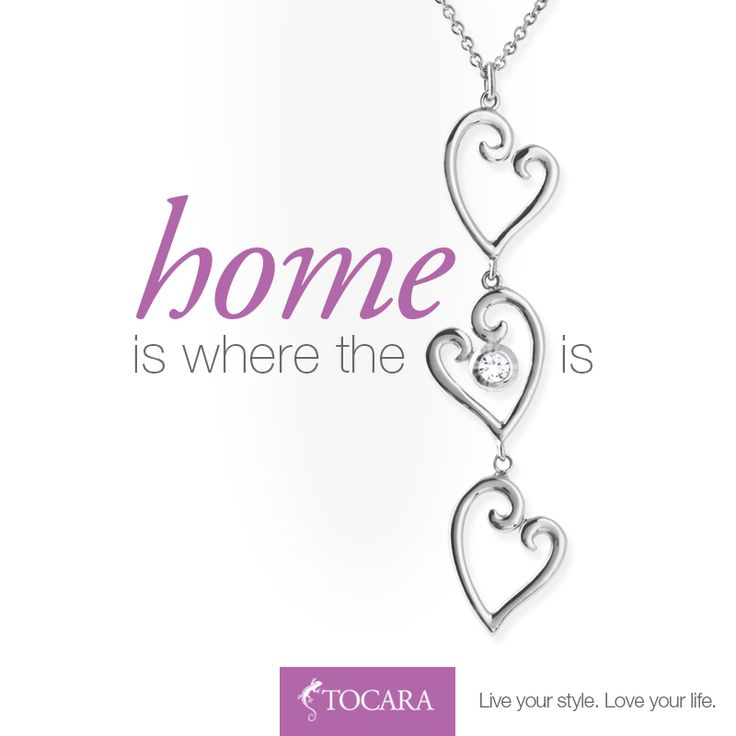 Home is where the heart, or Nicole necklace, is! TOCARA. Live your style. Love your life