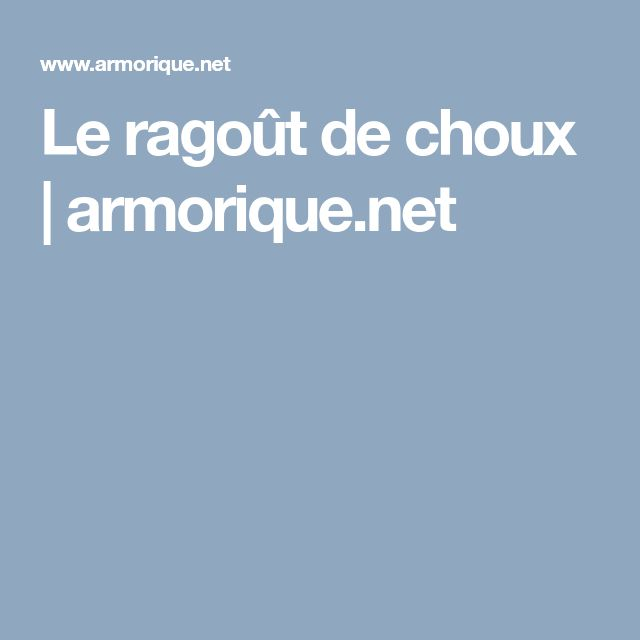 Le ragoût de choux | armorique.net