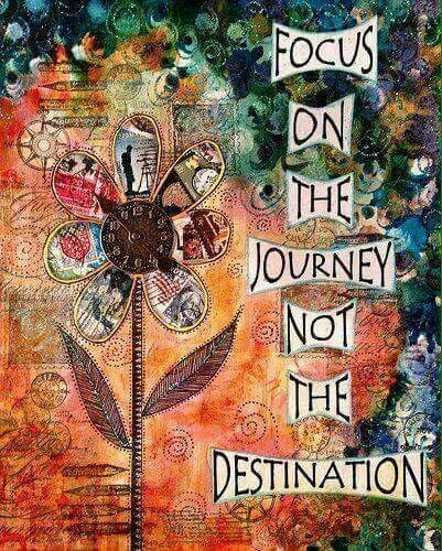 Focus on the journey❤️not the destination