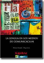 http://www.amazon.com/Lengua-Los-Medios-Comunicacion-Polimodal/dp/0613962079
