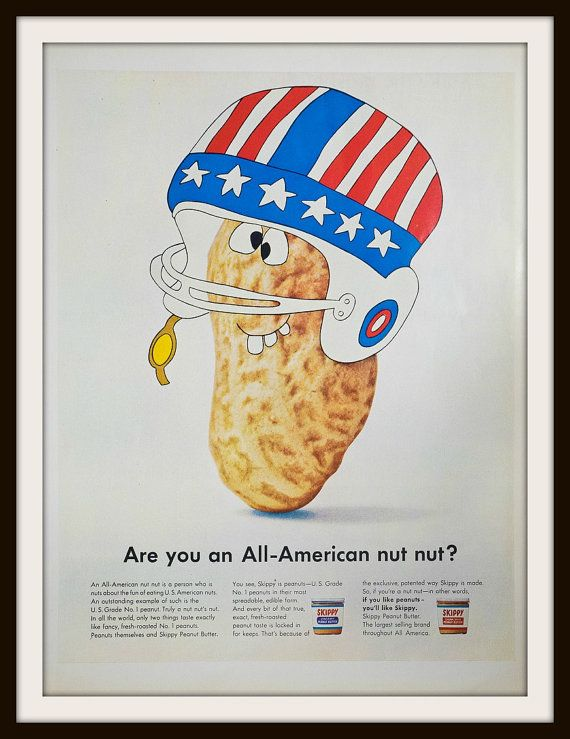 Are you an All-American nut nut? Skippy creamy peanut butter and Skippy Chunk Style Peanut Butter. Peanut dressed in American football helmet. vintage 1966 Skippy Peanut Butter Advertisement. Vintage Skippy ad. Vintage Peanut Butter ad. Vintage food ad.