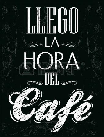 Llego la hora del cafe -                                                       …