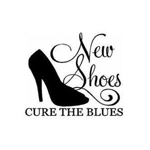 New shoes cure the blues