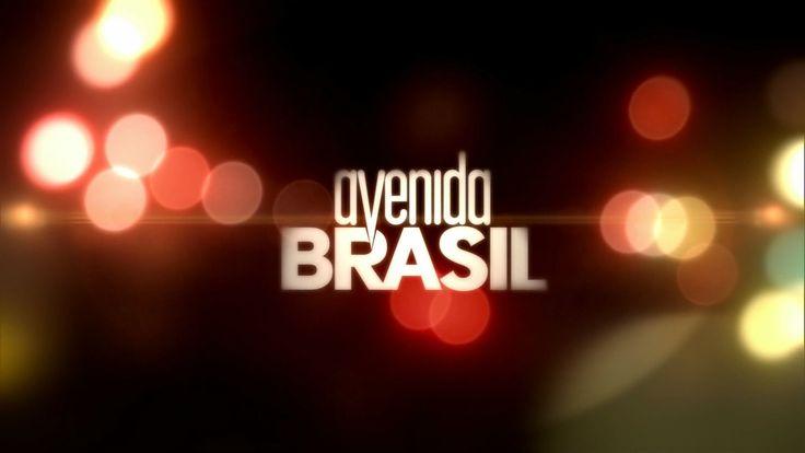 """Avenida Brasil"" - Tema de Abertura"