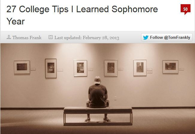 27 College Tips I learned Sophomore Year by College Info Geek - GREAT read!!
