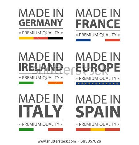 Simple vector logos Made in Italy, Germany,  France, Ireland, Spain and Made in European Union. Premium quality. Label with flag. Vector illustration.