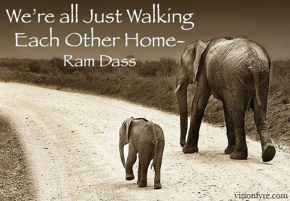 Compassion For Each Other: We're All Just Walking Each Other Home