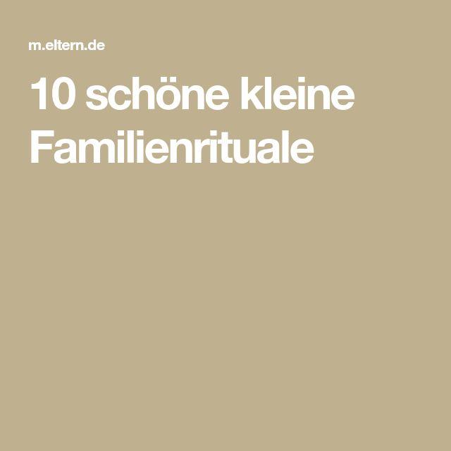 10 schöne kleine Familienrituale
