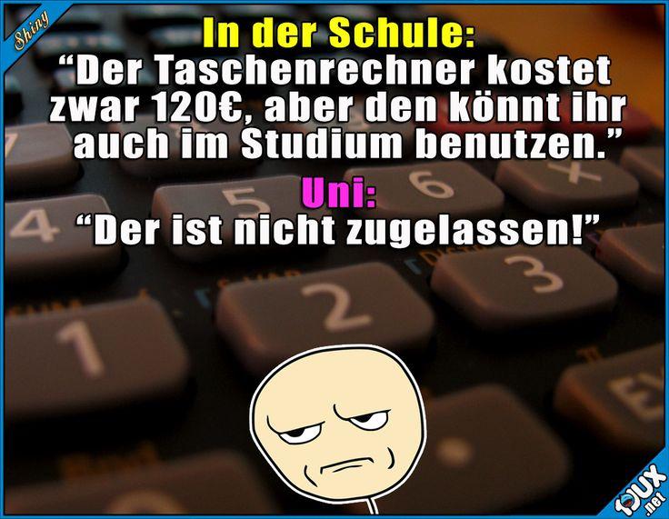 Leider nicht erlaubt...  Sprüche #Schule #Studium #Jodel #sowahr #Sprüche #wassolldas #teuer #Taschenrechner