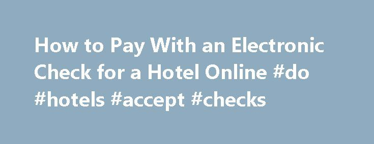 how to pay with electronic check