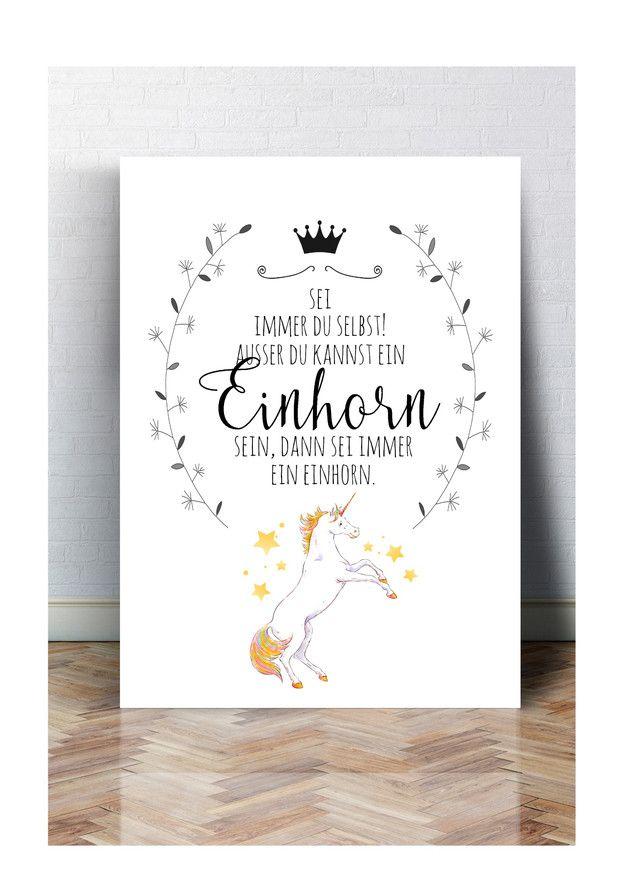 """Lustiger Kunstdruck mit Einhorn """"Sei immer Du selbst, außer Du kannst ein Einhorn sein."""" / funny print with unicorn quote made by Schildermanufaktur via DaWanda.com"""