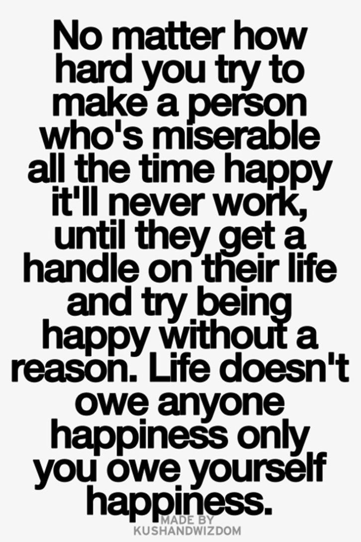 430 Motivational And Inspirational Quotes Life To Succeed 178 Quotestoliveby Miserable People Quotes Life Quotes Daily Inspiration Quotes