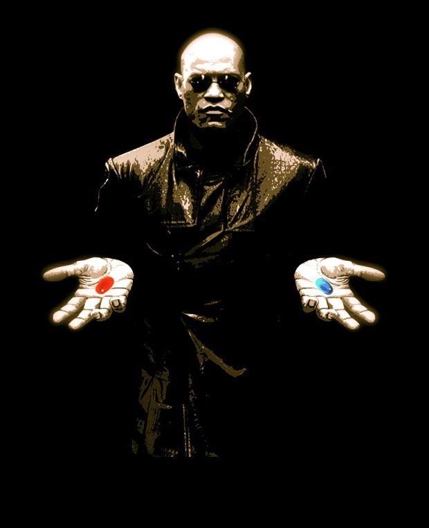 """""""Se tomar a pílula azul a história acaba e você acordará na sua cama acreditando no que quiser acreditar. Se tomar a pílula vermelha ficará no País das Maravilhas e eu te mostrarei até onde vai a toca do coelho"""".  Morpheus, Matrix"""