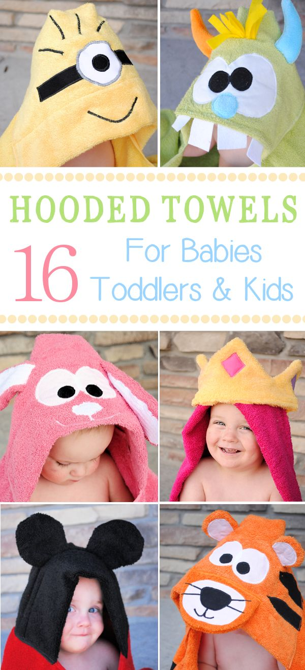 Tutorials: Hooded Towels to Make for Babies, Toddlers and Kids - adorable!