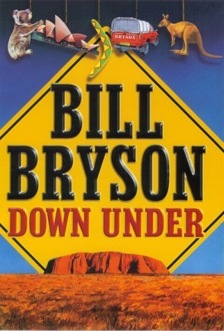 Bill Bryson - Down Under