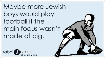 Maybe more Jewish boys would play football if the main focus wasn't made of pig. By Rabbi Jason Miller