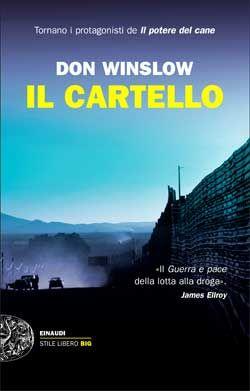 Don Winslow, Il cartello, Stile Libero - DISPONIBILE ANCHE IN E-BOOK