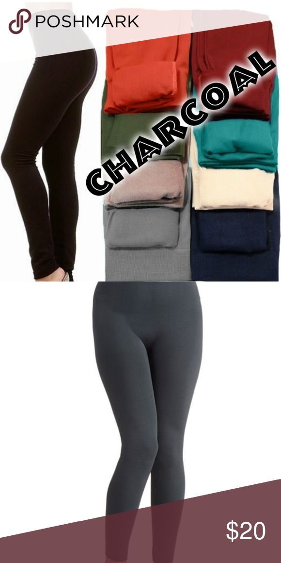 Charcoal Fleece Lined Leggings OSFM ONE SIZE FITS MOST(best fits S, M, L )  Super soft, very stretchy and stylish fleece leggings/footless tights. Looks like a regular sleek legging but inside is soft and cozy fleece that is warm and comfy. Warmth and style without bulkiness. 65% Polyester, 20% Cotton, 15% Spandex.  Available in other listings: BLACK, DK. BROWN, MIDNIGHT BLUE, WINE & SAND.  Price Firm Unless Bundled No Trades ✔️10% Discount on bundles of 2+ Pants Leggings