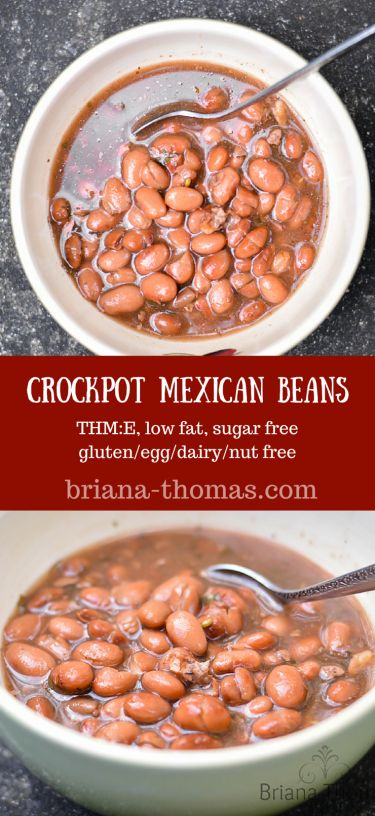 Crockpot Mexican Beans...they're super easy, THM:E, low fat, sugar free, and gluten/egg/dairy/nut free!