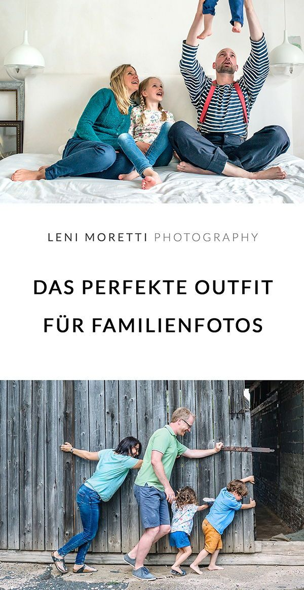 3 Outfits, die jedes Familienshooting vermasseln