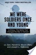 Best Free Books We Were Soldiers Once       and Young [PDF, ePub, Mobi] by Harold G. Moore Read Full Online
