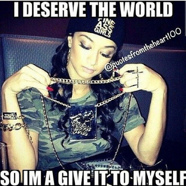 I WILL GIVE IT TO MYSELF!!#BossLady
